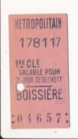 Ticket De Métro De Paris ( Métropolitain ) 1re Classe ( Station )  BOISSIERE  ( Peu Courant ) - Europa