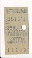 Ticket De Métro De Paris ( Métropolitain ) 2me Classe ( Station )  PORTE DE VINCENNES A - Europa