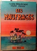"""BD Cartonnée Claire BRETECHER """" Les Naufragés """"   1981 Glénat 3 SCANS - Brétecher"""
