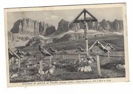 3268 - CIMITERO DI GUERRA  AL PORDOI GRUPPO SELLA TRENTO CIMA PORDOI E BOE' 1927 - Autres Villes
