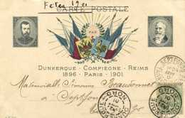 Dunkerque Reims Compiegne 1896 PARIS 1901 Empereur Russie President De La Republique France  + Timbre RV - Königshäuser