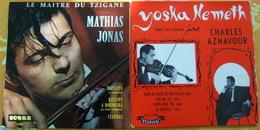 Deux 45 Tours MUSIQUE TZIGANE - YOSKA NEMETH Et MATHIAS JONAS - World Music