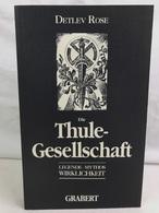 Die Thule-Gesellschaft : Legende - Mythos - Wirklichkeit. - 4. 1789-1914