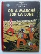 Tintin,On A Marché Sur La Lune, En EO Edition Française Casterman 1954, B11 En BE++ - Tintin