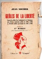 """Livre: """" Geôles De La Liberté""""-  F.F.I- Editions De L'Espoir- - Other"""