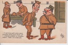 MILITARIA - HUMORISTIQUE - Il Est Trop Petit Votre Calot... Signé Luc - CYL  ( écrite En 1940 ) - Humor