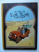 Tintin, Au Pays De L'or Noir, En EO Edition Casterman 1950, B4 En BE++ - Tintin