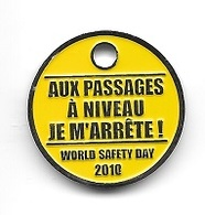 Jeton De Caddie  Code De La Route, AUX  PASSAGES  A  NIVEAU  JE  M' ARRÊTE ! World  Safety  Day 2010  Recto Verso - Trolley Token/Shopping Trolley Chip