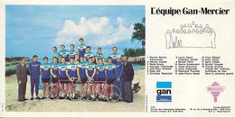 CARTE CYCLISME GROUPE TEAM GAN - MARCIER 1974 FORMAT 10,5 X 21 - Cyclisme