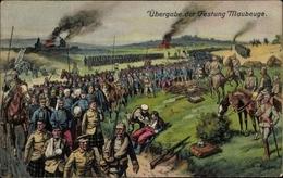 Artiste Cp Maubeuge Nord, Übergabe Der Französischen Festung, I. WK - Militaria