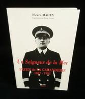 ( C.G.T. Paquebot NORMANDIE ) UN SEIGNEUR DE LA MER PAYEN DE LA GARANDERIE 1887-1992  Pierre MAHEY 1993 - Boten
