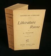 ( Russie )  LITTERATURE RUSSE Par Kazimierz WALISZEWSKI  1900 - Klassieke Auteurs