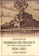 CATALOGUE DE TIMBRES DE FRANCE 1849-1960  Et Variétés Après 1960 / 2020-2021 SPINK MAURY - Frankrijk