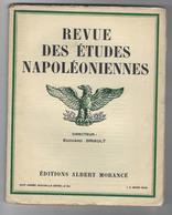Revue Des études Napoléoniennes -XVIIIe Année N°84- 3 Mars 1929-imprimerie Moderne De Versailles - Bücher, Zeitschriften, Comics
