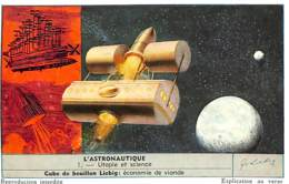 6 Chromos - Liebig - L'Astronautique - Liebig