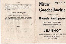 1940 GOOCHELBOEKJE MAGICIEN GOOCHELAAR JEANNOT JEAN SETH GENT IN GOEDE STAAT MET 1 GOOCHELSPEELKAART - Manuscrits