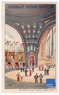 Chromo Chocolat Guérin-Boutron Projets Exposition Universelle De Paris 1900 Dôme Architecture Entrée Guichet A32-63 - Guérin-Boutron