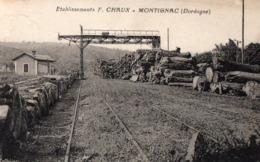 MONTIGNAC ETABLISSEMENT F.CHAUX 1931 - Francia