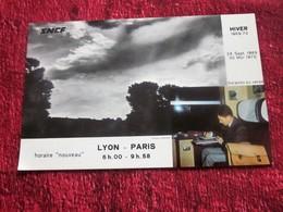 6H00 / 9H58 LYON - PARIS VINTAGE HORAIRE NOUVEAU  SNCF HIVER 1969/70  VOIR LES GARES FERROVIAIRE DESSERVIES DIJON-MACON- - Europe