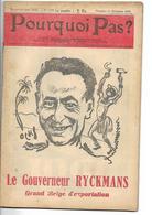 Pourquoi Pas ? Le Gouverneur Ryckmans Grand Belge D'exportation N° 1399 Septembre 1945 - Politique