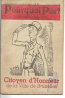Pourquoi Pas ? Général De Gaulle Citoyen D'Honneur De La Ville De Bruxelles N°1401 Octobre 1945 - Politique