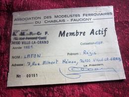 CHABLAIS- FAUCIGNY--ASSOCIATION MODÉLISTES FERROVIAIRES LAF. RÉGIS VILLE-LA-GRAND HAUTE SAVOIE 1981-CARTE MEMBRE ACTIF - Chemin De Fer