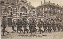 Etterbeek   *  Passage Des Troupes Allemandes à La Gare D'Etterbeek     (oorlog - Guerre - War - Militair) - Etterbeek
