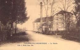 89 - VILLENEUVE L'ARCHEVEQUE : Le Moulin ( à Eau )  - CPA Village ( 1.150 Habitants ) - Yonne - Villeneuve-l'Archevêque