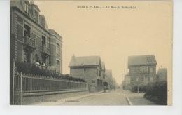 BERCK PLAGE - La Rue De Rothschild - Berck