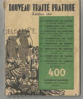 Nouveau Traité Pratique. 400 Recettes Et Procédés Adaptés Aux Nécessités Actuelles. - Gastronomie