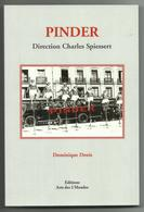 LIVRE PINDER DIRECTION CHARLES SPIESSERT EDITIONS DES 2 MONDES CIRQUE CLOWNS PAR DOMINIQUE DENIS - Livres, BD, Revues