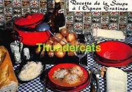 CPSM RECETTE EDITIONS LYNA No 45 LA SOUPE A L'OIGNON GRATINEE - Recettes (cuisine)