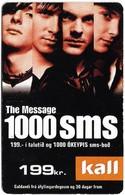 Faroe - Kall, The Message 1000sms, 199Kr. GSM Refill, Exp.06.2007, Used - Faroe Islands
