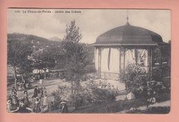 OUDE POSTKAART - ZWITSERLAND - SCHWEIZ -   LA CHAUX-DE-FONDS - JARDIN DES CRETETS - GEANIMEERD - NE Neuchâtel
