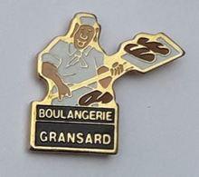 Z550 Pin's Boulangerie GRANSARD Le Touquet Paris Plage Pas-de-Calais CLERES Seine Maritime Achat Immédiat - Lebensmittel