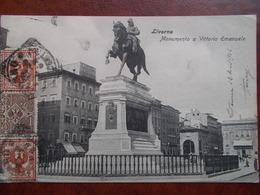 ITALIE - LIVORNO - Monumento A Vittorio Emanuele. - Livorno