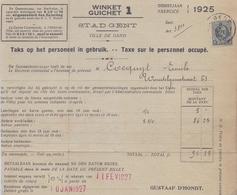 1925: Stad GENT / Ville De Gand: ## Taks Op Het Personeel In Gebruik / Taxe Sur Le Personnel Occupé ##  Aan / à ... - 1900 – 1949