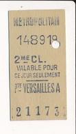Ticket De Métro De Paris ( Métropolitain ) 2me Classe  ( Station ) PTE DE VERSAILLES A  ( Porte De Versailles A ) - Europa