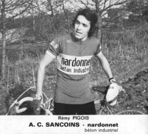 CARTE CYCLISME REMY PIGOIS TEAM NARDONNET 1974 - Ciclismo