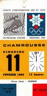Billet Entrée SLALOM GEANT Hommes 11 Février 1968 CHAMROUSSE Jeux Olympiques D'hiver Grenoble Olympic Games - Toegangskaarten