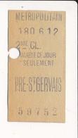Ticket De Métro De Paris ( Métropolitain ) 2me Classe   ( Station ) PRE - ST GERVAIS ( Prè Saint Gervais ) - Europa
