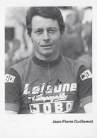 CARTE CYCLISME JEAN PIERRE GUILLEMONR SIGNEE TEAM LEJEUNE -JOBO 1974 - Cyclisme