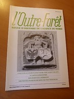 Alsace Du Nord-L'Outre-Forêt-Camp De Ludwigswinkel-Moulin De Gunstett-Birlenbach - Books, Magazines, Comics