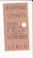 Ticket De Métro De Paris ( Métropolitain ) 1er Classe   ( Station ) VICTOR HUGO - Europa