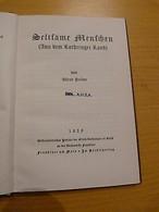 Seltsame Menschen ( Aus Dem Lothringer Land )-Lorraine-Moselle-Alfred Pellon - Livres, BD, Revues