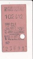 Ticket De Métro De Paris ( Métropolitain ) 1RE Classe   ( Station )  VILLIERS ( Peu Courant En 1er Classe ) - Europa