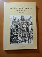 Fuhrmann Joseph. Journal De Campagne En Algérie 1847-1853. Bitche - Livres, BD, Revues