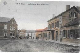 Thuin NA100: La Gare Du Nord Et La Place 1921 - Thuin