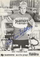 CARTE CYCLISME NOEL VAN TYGHEM SIGNEE TEAM MERLINN PLAGE-FLANDRIA 1974 - Cyclisme