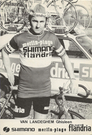 CARTE CYCLISME GHISLEEN VAN LANDEGHEM TEAM MERLIN PLAGE-FLANDRIA 1974 - Radsport